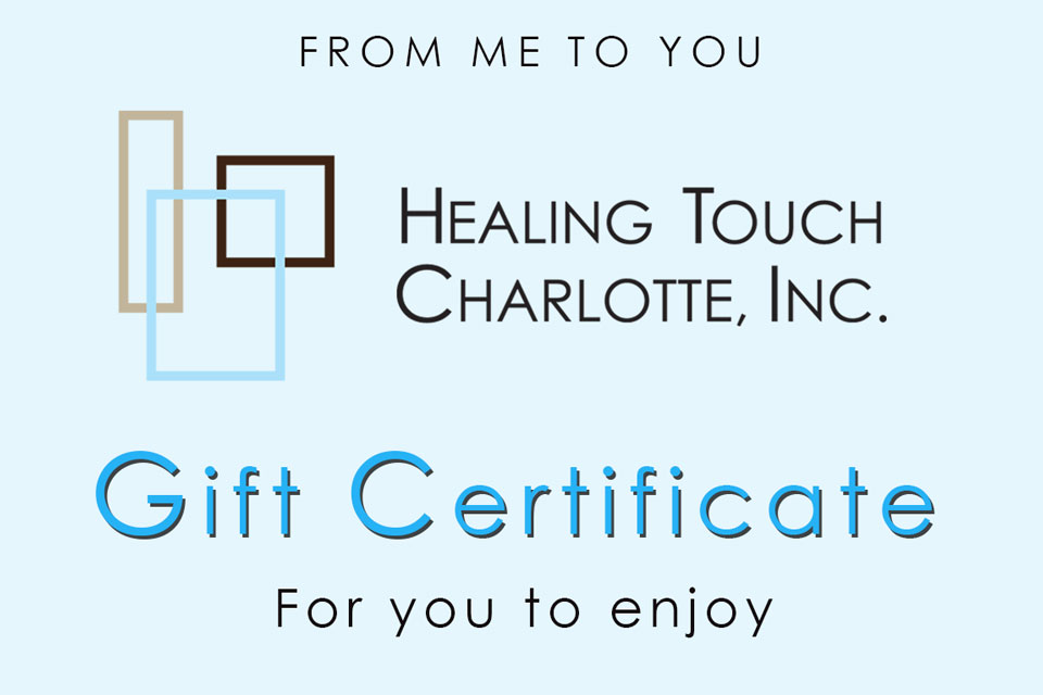 gift certificate for you to enjoy Healing Touch Charlotte